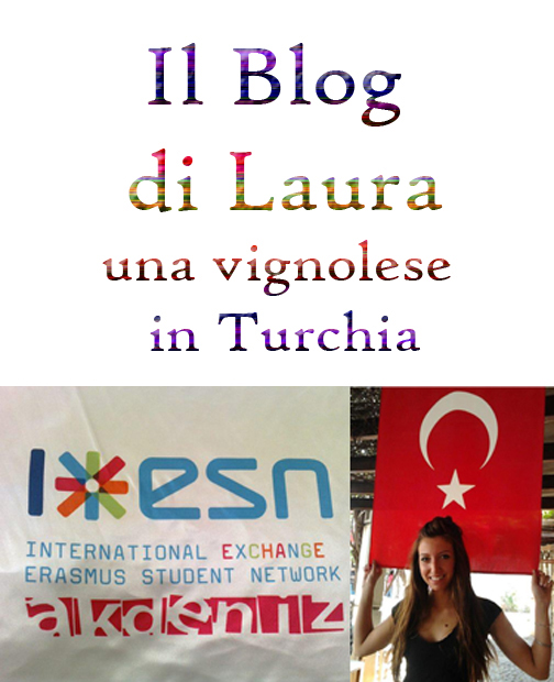 Il Blog di Laura - Una vignolese in Turchia