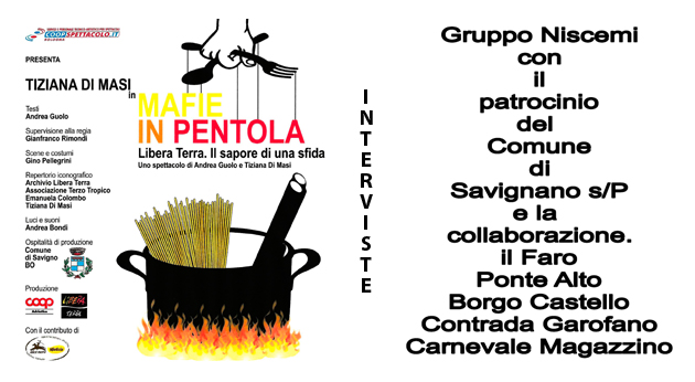 Le Mafie in pentola - INTERVISTE